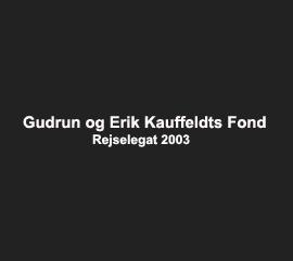 Gudrun-og-Erik Kauffeldts legat 2003 til Kent Laursen