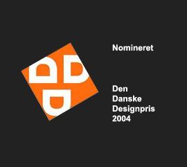 Nomineret Den Danske Designpris 2004